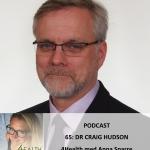 Dr Craig Hudson podcast 4health med anna sparre