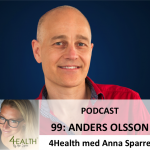 Anders Olsson podcast 4health med anna sparre