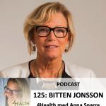 Bitten Jonsson2 podcast 4health med anna sparre