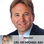 135: Dr Michael Ash – Mikrobiota / tarmflora, immunsystemet och hjärnan