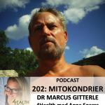 202: Dr Marcus Gitterle – Mitokondrier och cellenergi styr din hälsa