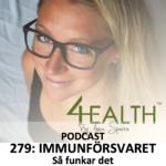 279: Immunförsvaret. Så funkar det. Del 1 – Det ospecifika / medfödda immunförsvaret