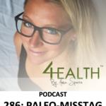 """286: Paleo-""""fel"""". 15 vanliga misstag när du äter Paleo eller AIP"""