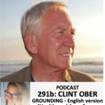 291b: Clint Ober. Grounding / Earthing – why connection to the earth is crucial for health (English)